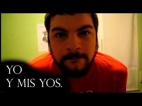 [El Día a Día De Khoyac] Hoy: Yo, y mis Yos.
