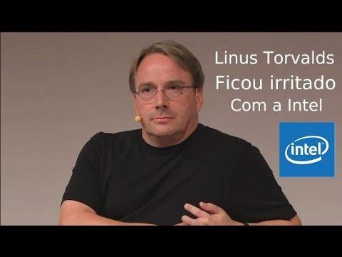 Linus Torvalds ficou irritado sobre as falhas nos processadores Intel