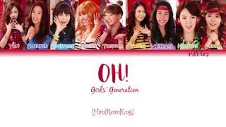 GIRLS' GENERATION (소녀시대) SNSD - OH! Lyrics Color Coded |Han|Rom|Eng|