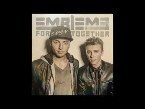 Emblem3 - Forever Together (Official Audio)