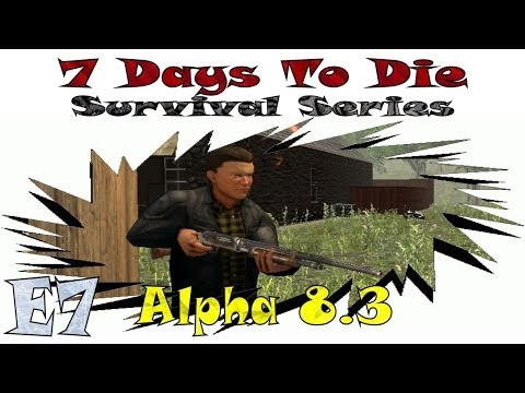 7 Days To Die || Alpha 8.3 Survival Series w/ Kage848 (1080p YT-MA) E7: Mr. Dead