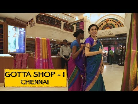 Gotta Shop || Part 1 || Chennai
