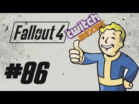 Fallout 4 - Playthrough(Twitch) #86 (Survie)(Mods)(1080p60)