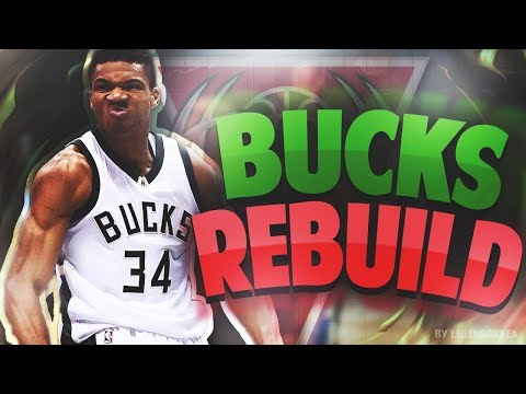 CRAZY HUGE TRADES?! MILWAUKEE BUCKS REBUILD!! NBA 2K18
