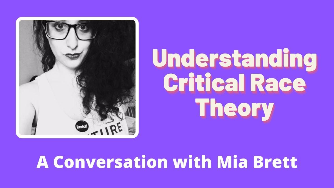 Understanding Critical Race Theory - YouTube