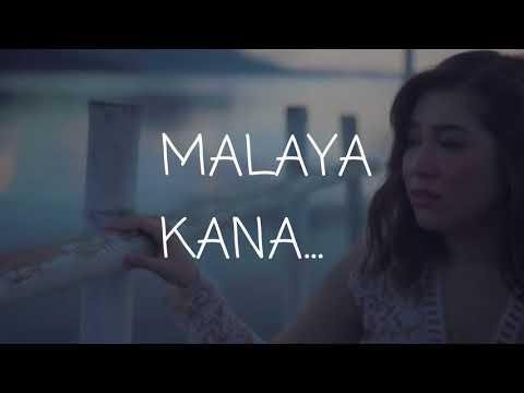 Moira dela torre - Malaya lyrics