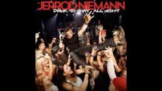 Download Drink to That All Night Jerrod Niemann MP3 song and Music Video