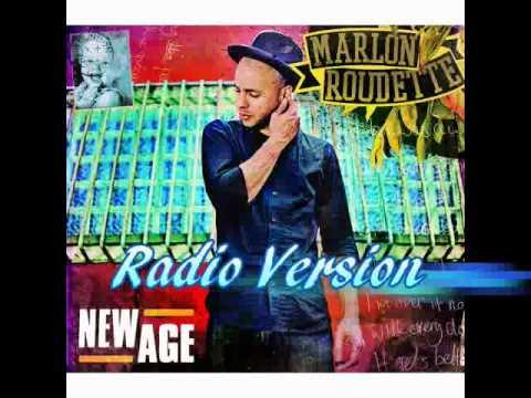 Marlon Roudette - New Age (Radio Version)