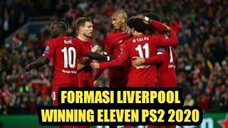 FORMASI LIVERPOOL WINNING ELEVEN PS2 2020