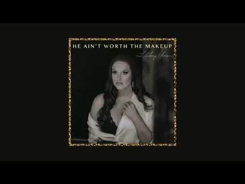 Lindsay Adamson - He Ain't Worth The Makeup (official audio)