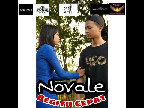 Novale - Begitu Cepat ( Official Music Video )