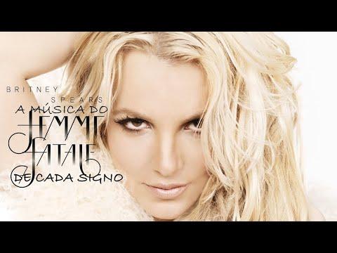 A música do Femme Fatale da Britney de cada signo legendado