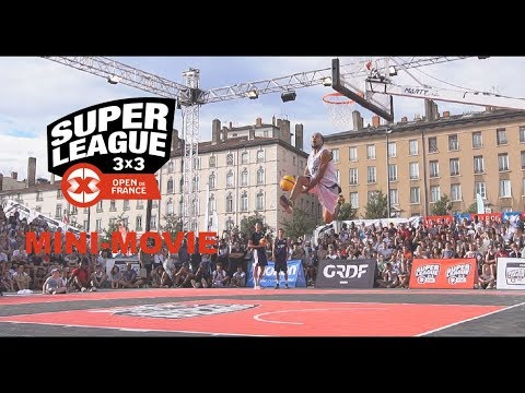 Mini Movie  - Open De France 3x3  Lyon 2017