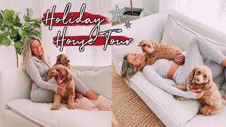 HOLIDAY HOUSE TOUR & DECOR