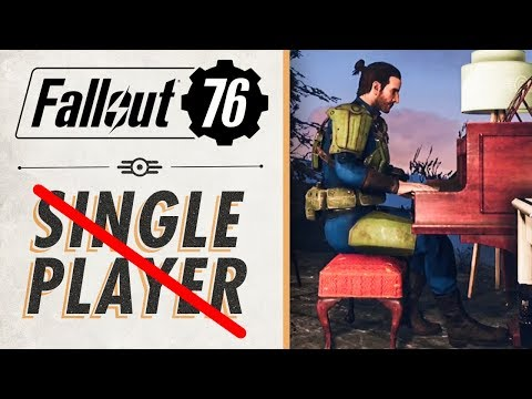 """Why Fallout 76 Probably Won't Be Worth Playing """"Single Player"""""""