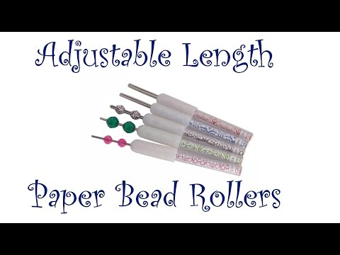 Adjustable Length Paper Bead Rollers
