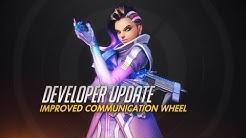 Developer Update   Improved Communication Wheel   Overwatch