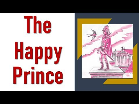 The Happy Prince Class 9 English Chapter 5 Explanation, Summary - English NCERT Book Moments