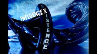 Influence X - Awakening