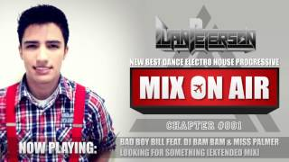 MIX ON AIR 001 - NEW BEST DANCE MUSIC 2013 ll ELECTRO HOUSE PROGRESSIVE CLUB MIX