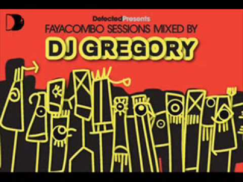 Dj Gregory -  Solaris (Faya Combo Sessions)