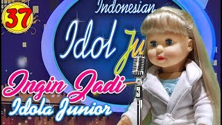 #37 Ingin Jadi Idola Junior - Boneka Walking Doll Cantik Lucu -7L | Belinda Palace