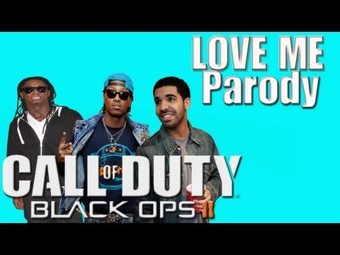 Lil Wayne - Love Me  ft. Drake, Future (Music Video Parody ) Black ops 2