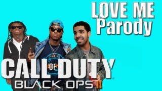 Lil Wayne - Love Me  ft. Drake, Future (Music Video Parody ) Black ops 2