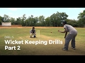 Wicket Keeping Drills - Part 2 | Cricket