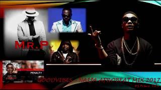 NAIJA/AFROBEAT MIX 2017 VOL 4 BY DJ PRINCE FT Mr P, Timaya, Techno, Davido, Olamide