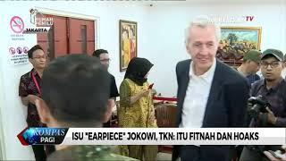 "Isu ""Earpiece"" Jokowi, TKN: Itu Fitnah dan Hoaks"