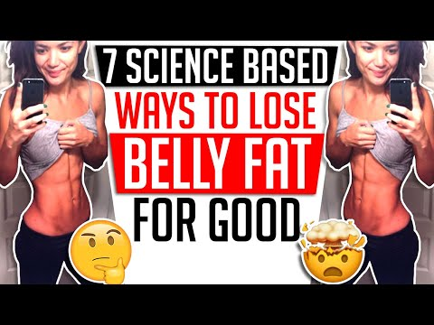 7 SCIENCE BASED WAYS TO LOSE BELLY FAT FOR GOOD │ Gauge Girl Training