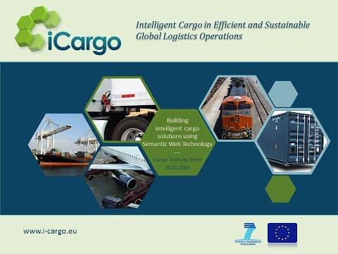 Building intelligent cargo solutions using semantic web technology - iCargo Training Series