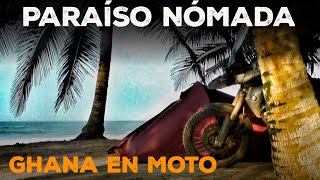 ENCUENTRO PARAÍSO por 1 EURO la noche | GHANA EN MOTO  |  S02/E04 | VUELTA AL MUNDO EN MOTO