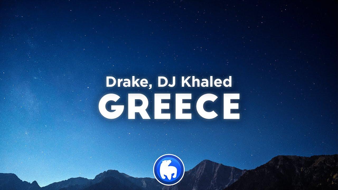 Download DJ Khaled, Drake - GREECE (Clean - Lyrics)