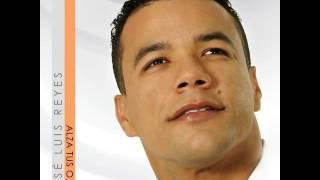 Jose Luis Reyes - Alza Tus Ojos Album 2006