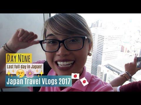 Japan Travel Vlogs 2017 | Day Nine - Last Full Day in Japan