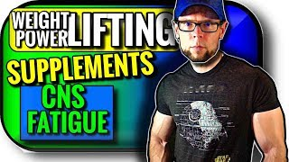 Best Supplements for Olympic Weightlifting and Powerlifting | CNS Fatigue | Strength Power Speed