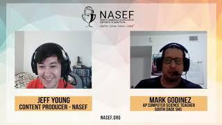 NASEF Interview with Mark Godinez, AP Computer Science Teacher at South Dade Senior High School