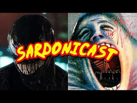 Sardonicast #19: Venom, Pink Floyd: The Wall
