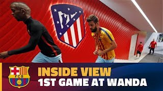 [BEHIND THE SCENES] Barça's first match at the Wanda Metropolitano
