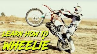 Learn To Wheelie A Dirt Bike (How to wheelie)