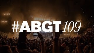 Group Therapy 109 with Above & Beyond and Max Graham