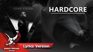 VKL - HARDCORE [ Lyrics]