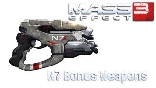 Mass Effect 3 - N7 Bonus Weapons