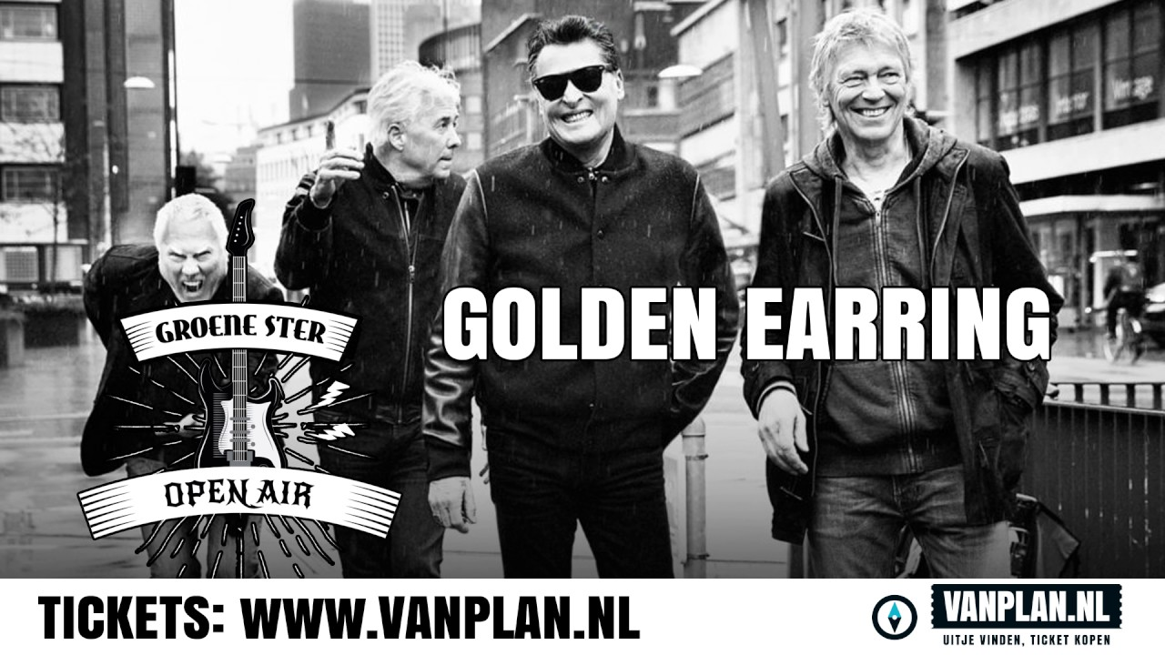 Golden Earring Groene Ster Open Air 9 Juni 2017 Youtube