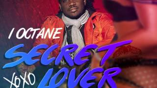 I Octane - Secret Lover (Official) | Dancehall Reggae | 21st Hapilos
