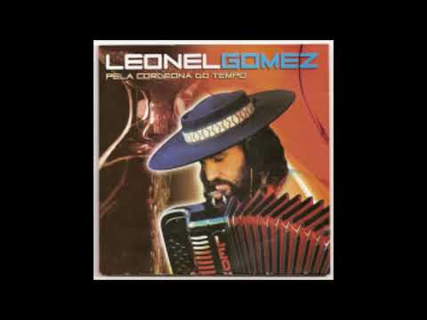0fe9b53739993 Pela Cordeona do Tempo - Leonel Gomez (letra da música) - Cifra Club