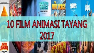 Video 10 FILM ANIMASI TAYANG 2017 download MP3, 3GP, MP4, WEBM, AVI, FLV Maret 2018