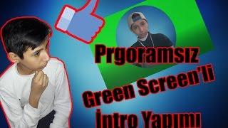 Programsız Green Screenli İntro Yapımı / Çok Kolay / Panzoid /